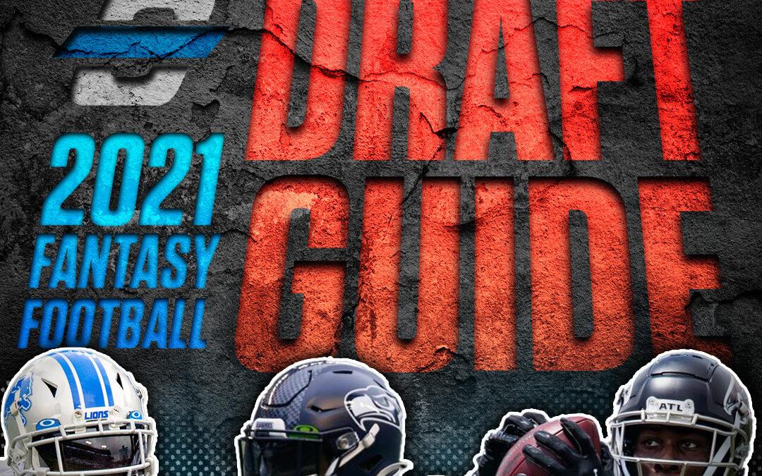 2021 Ultimate Fantasy Football Draft Guide