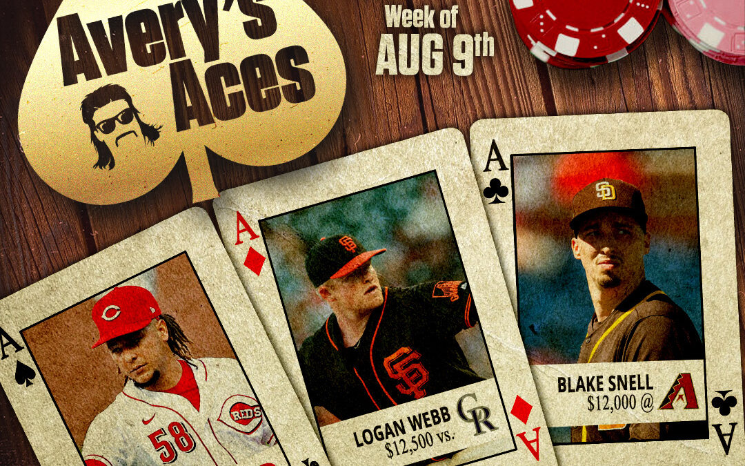 Avery's Aces – Week Of August 10th