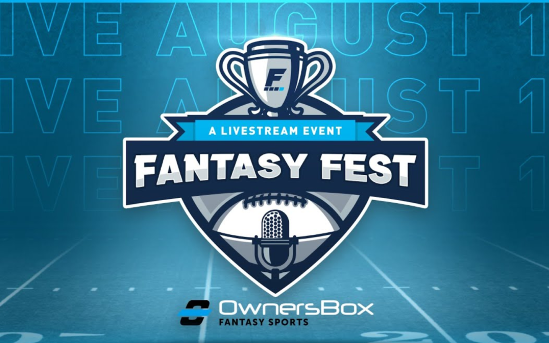 OwnersBox x FantasyPros Fantasy Football Fest 2021